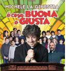 """"""" E' COSA BUONA E GIUSTA """" CON MICHELE LA GINESTRA AL TEATRO SISTINA DAL 10 AL 19 MAGGIO"""